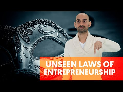 The Three Unseen Laws of Entrepreneurship | Neil Patel